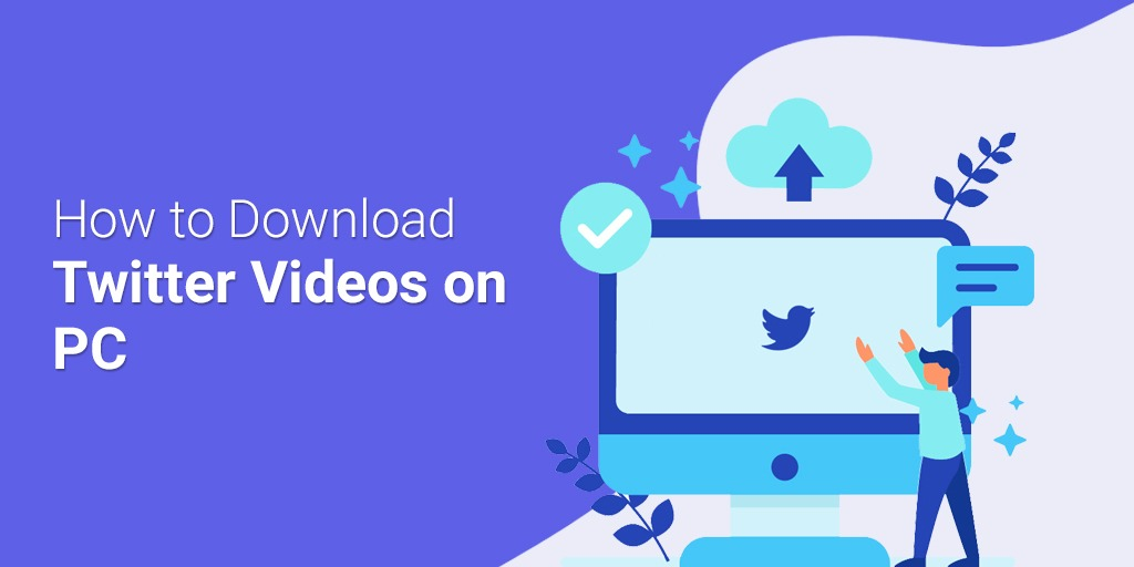 Download Twitter Video on PC