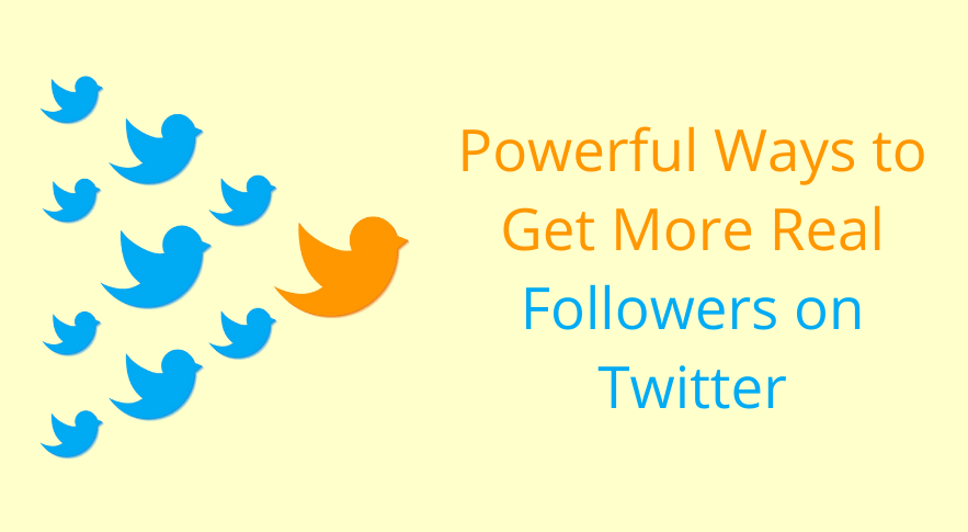 Get More Real Followers on Twitter
